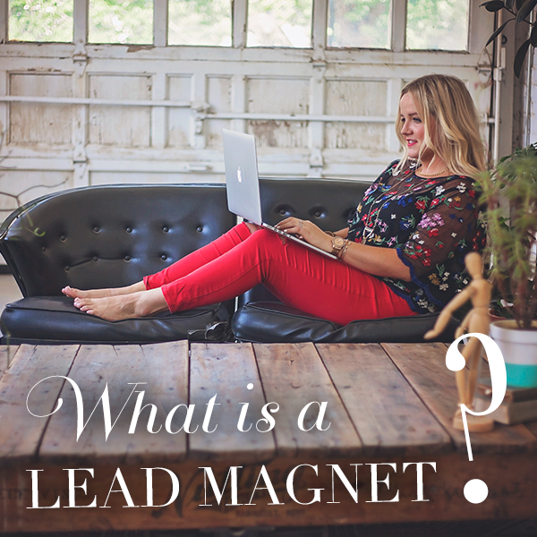 Why You Can't Get Away Without a Lead Magnet Any Longer
